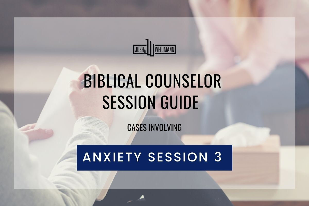 biblical counselor session guide